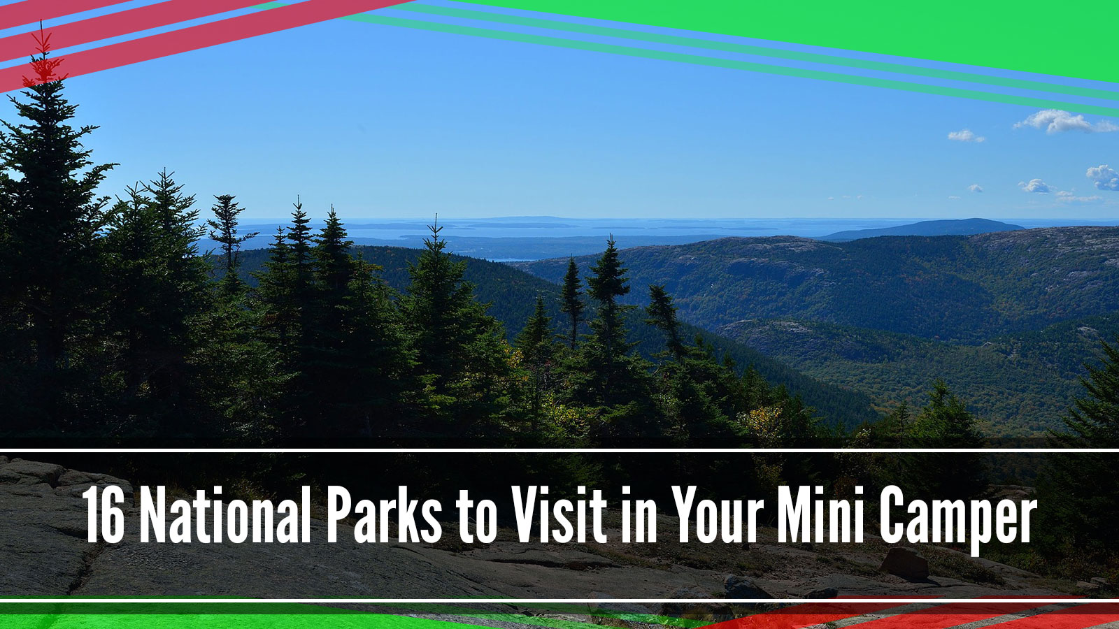 visit national parks with mini camper