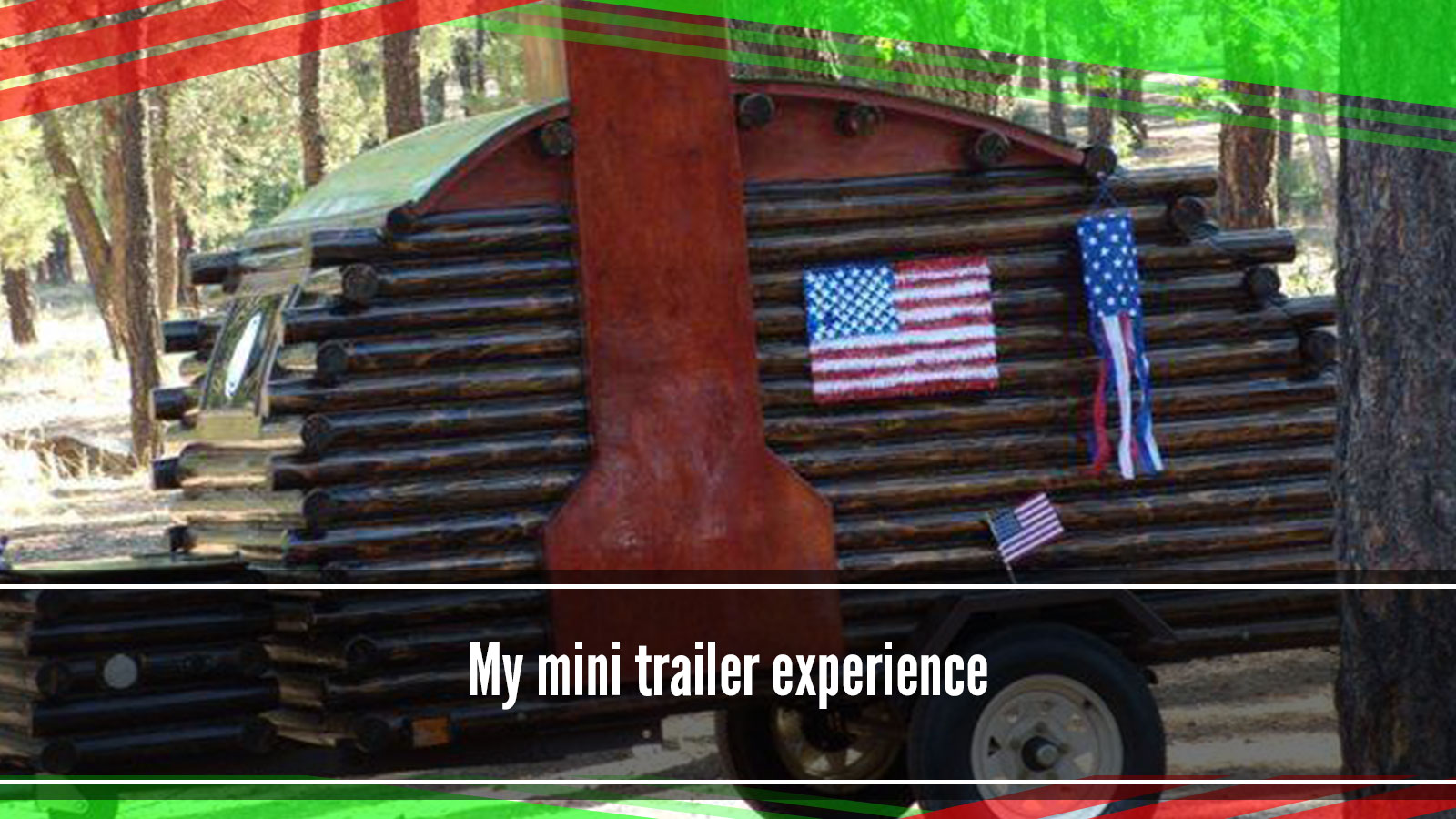My mini trailer
